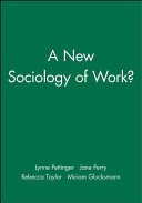 A New Sociology of Work?