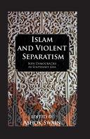 Islam And Violent Separatism Pdf/ePub eBook
