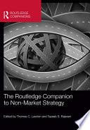 The Routledge Companion To Non Market Strategy