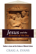 Jesus and the Remains of His Day