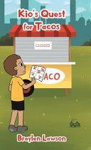 Kio s Quest for Tacos Book PDF