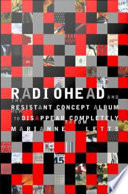Radiohead and the Resistant Concept Album