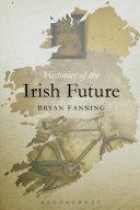 Histories of the Irish Future [Pdf/ePub] eBook