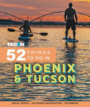 Moon 52 Things to Do in Phoenix and Tucson