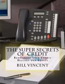 The Super Secrets of Credit