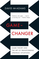 Pdf Game-Changer: Game Theory and the Art of Transforming Strategic Situations Telecharger