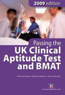 Passing the UK Clinical Aptitude Test  UKCAT  and BMAT 2009