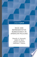 Race And Representative Bureaucracy In American Policing