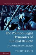The Politico Legal Dynamics of Judicial Review