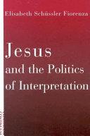 Jesus and the Politics of Interpretation