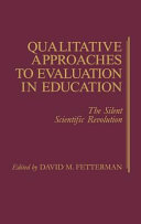 Qualitative Approaches to Evaluation in Education