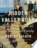 Hidden Valley Road: Inside the Mind of an American Family Pdf/ePub eBook