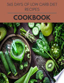 365 Days Of Low Carb Diet Recipes Cookbook