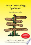 """Gut and Psychology Syndrome: Natural Treatment for Autism, Dyspraxia, A.D.D., Dyslexia, A.D.H.D., Depression, Schizophrenia, 2nd Edition"" by Natasha Campbell-McBride, M.D."
