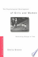 The Psychological Development of Girls and Women Book