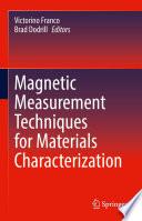 Magnetic Measurement Techniques for Materials Characterization