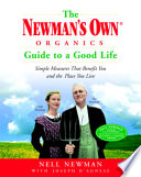 The Newman s Own Organics Guide to a Good Life Book