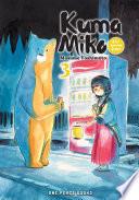 Kuma Miko Volume 3