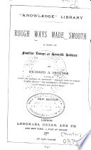 Rough Ways Made Smooth Book