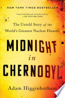 link to Midnight in Chernobyl : the untold story of the world's greatest nuclear disaster in the TCC library catalog