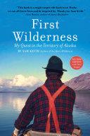 First Wilderness, Revised Edition Pdf/ePub eBook