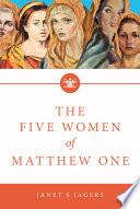 The Five Women Of Mathew One