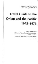 Myra Waldo s Travel Guide to the Orient and the Pacific