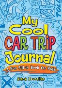 My Cool Car Trip Journal