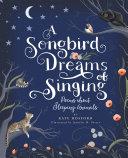 A Songbird Dreams of Singing [Pdf/ePub] eBook