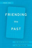 Friending the Past