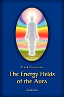 The Energy Fields of the Aura
