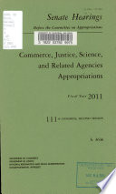 Commerce  Justice  Science  and Related Agencies Appropriations for Fiscal Year 2011