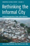 Rethinking the Informal City