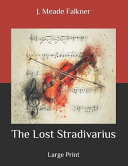 The Lost Stradivarius Book Online