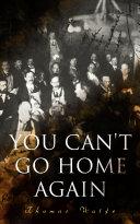 You Can't Go Home Again [Pdf/ePub] eBook