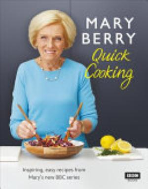 Book cover of 'Quick Cooking' by Mary Berry