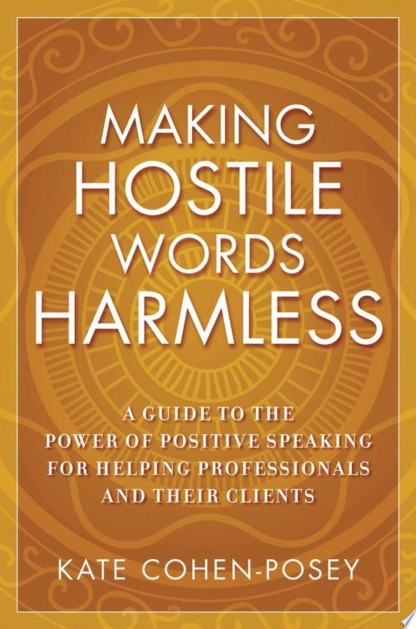 Making Hostile Words Harmless