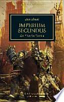 Horus Heresy - Imperium Secundus  : Ein Licht im Dunkel