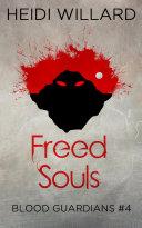 Freed Souls (Blood Guardians #4) Pdf/ePub eBook
