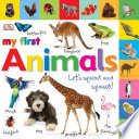 My First Animals Let s Squeak and Squawk Book