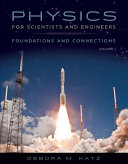 Physics for Scientists and Engineers: Foundations and Connections, Advance Edition