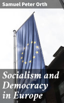 Socialism and Democracy in Europe [Pdf/ePub] eBook