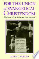 For the Union of Evangelical Christendom
