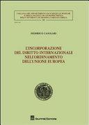 L'incorporazione del diritto internazionale nell'ordinamento dell'Unione europea