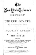 History of the United States from the Discovery of America Until the Present Time