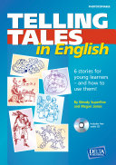 Telling Tales in English. Book with Photocopiable Activites
