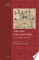 Time and the Ancestors  : Aztec and Mixtec Ritual Art