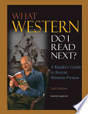 What Western Do I Read Next?  : A Reader's Guide to Recent Western Fiction