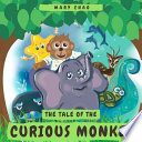 The Tale of the Curious Monkey
