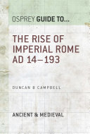The Rise of Imperial Rome AD 14–193 [Pdf/ePub] eBook